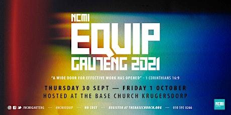 NCMI EQUIP GAUTENG 2021 tickets