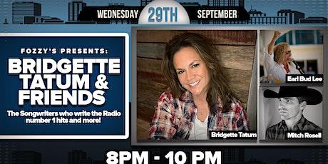 Bridgette Tatum & Friends  - Songwriters who write Radio number 1 hits tickets