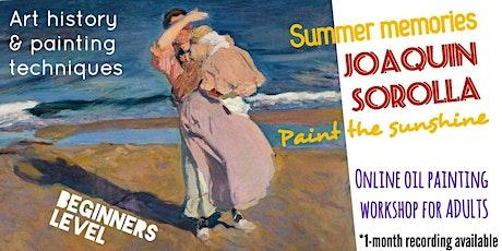Joaquin Sorolla - Online Art Class for Adults tickets