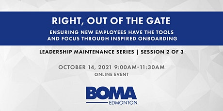 Leadership Maintenance Series - Right, Out of the Gate tickets