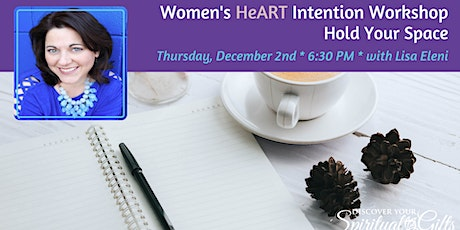 Women's HeART Intention Workshop: Hold Your Space tickets