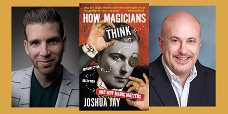 Joshua Jay, author of How Magicians Think - a hybrid event tickets