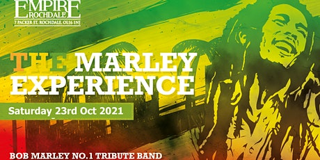 The Marley Experience - Uk's No 1 Tribute to Bob Marley -Empire Rochdale tickets