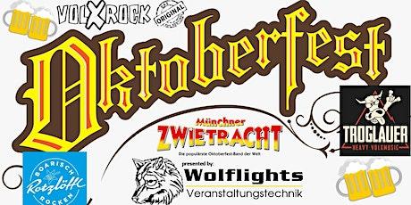 Oktoberfest Wolflights- 30.10 mit den Troglauern Tickets