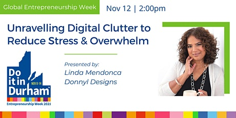 Unravelling Digital Clutter to Reduce Stress & Overwhelm tickets