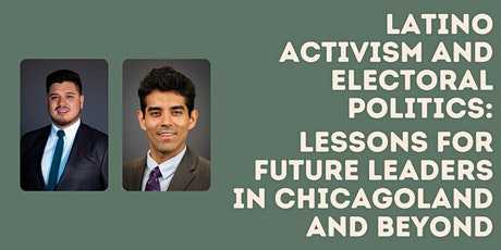 Latino Activism and Electoral Politics: Lessons for Future Leaders tickets