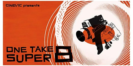 One Take Super 8 Event tickets