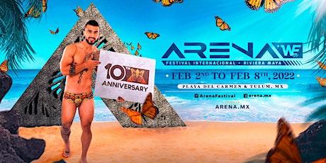 ARENA Festival 10th Anniversary 2022! tickets