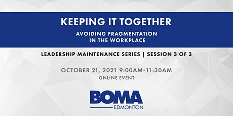 Leadership Maintenance Series - Keeping It Together tickets