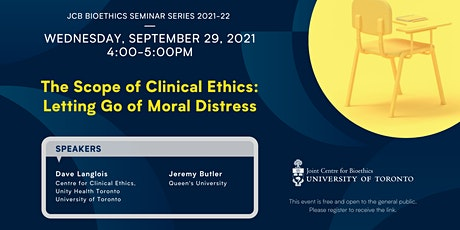 The Scope of Clinical Ethics: Letting Go of Moral Distress tickets