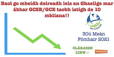 Géarchéim na Gaeilge sna hIar-bhunscoileanna Béarla ó Thuaidh tickets
