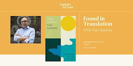 Found in Translation: Yuri Hererra on Three Novels tickets