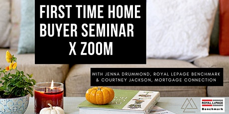 FIRST TIME HOME BUYER SEMINAR X ZOOM FALL EDITION tickets