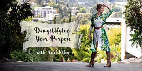 Demystifying Your Purpose: Moving out of confusion and onto your path tickets