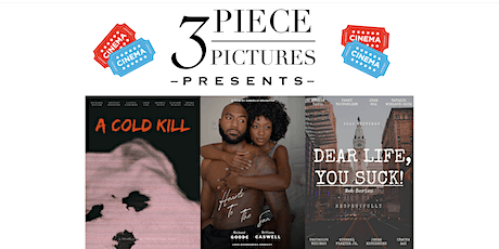 3 Piece Pictures Presents: A Cold Kill,Hearts to t tickets