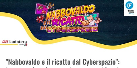 """""""Nabbovaldo e il ricatto dal Cyberspazio"""" [corso per Docenti] biglietti"""