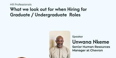 What HR Professionals Look out For WHen Hiring Graduates/Undergraduates tickets