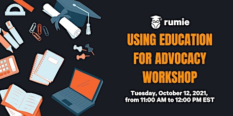 Using Education for Advocacy Workshop tickets