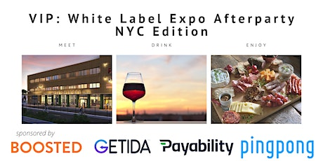 VIP White Label Expo Afterparty - Drinks on the Hudson tickets