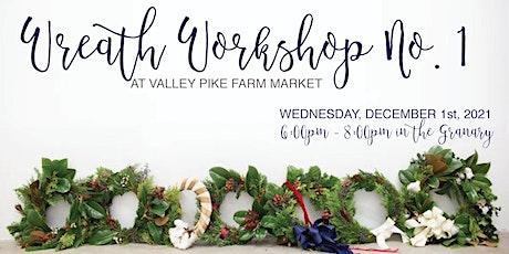 Wreath Workshop #1 tickets