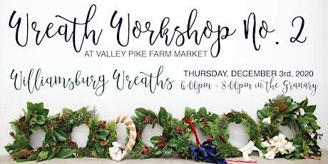 Wreath Workshop #2 tickets