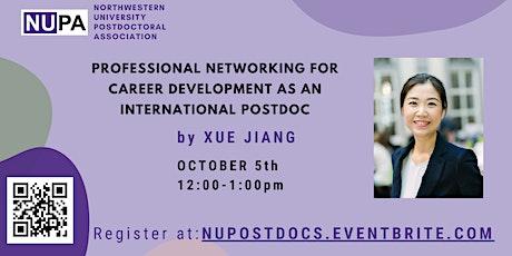 Professional Networking for Career Development as an International Postdoc tickets