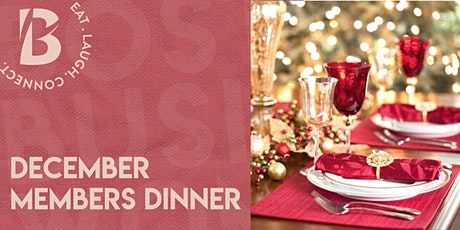 December Members Only Dinner tickets