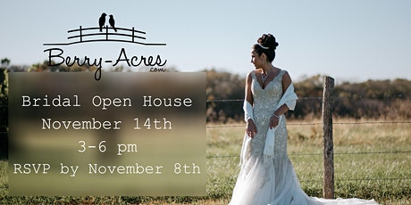 Berry Acres Bridal Open House tickets