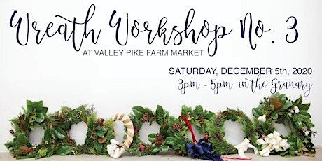 Wreath Workshop #3 tickets