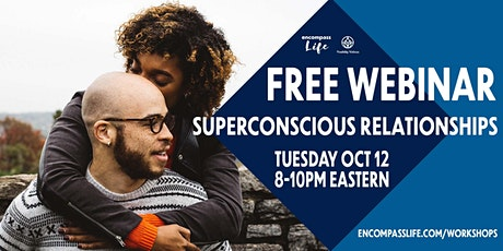 Superconscious Relationships Workshop tickets