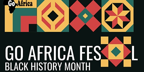 Go Africa Festival 2021 Black History Month tickets
