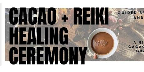 CACAO + REIKI HEALING CEREMONY tickets