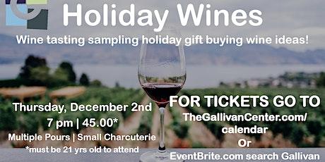 Wine Night December -  Holiday Wines tickets
