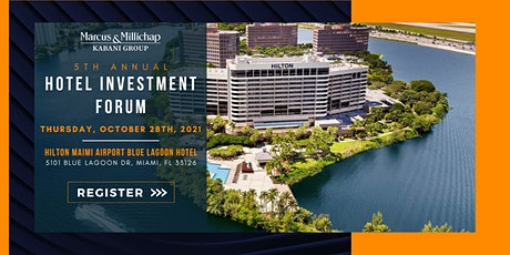 Marcus & Millichap | Kabani Group 5th Annual Hotel Investment Forum tickets