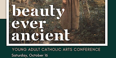 Beauty Ever Ancient Young Adults Arts Conference tickets