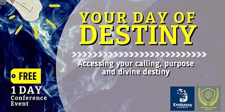 Your Day of Destiny tickets
