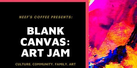 Blank Canvas: Art Jam tickets
