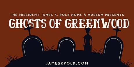 Ghosts of Greenwood tickets