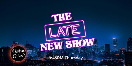 The Late New Show tickets