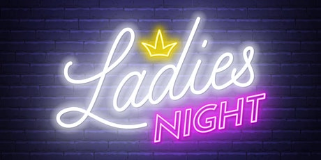 Ladies Night  & RNB | No Cover tickets