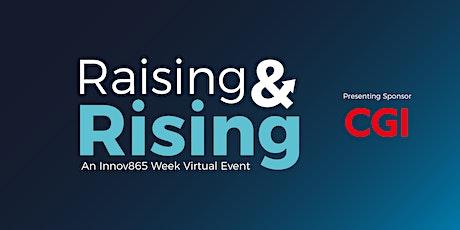 Raising + Rising | An Innov865 Week Virtual Event tickets