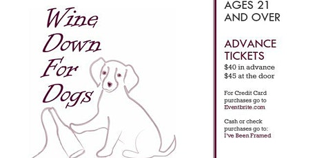 Wine Down for Dogs Fundraiser for Love From Louie. tickets