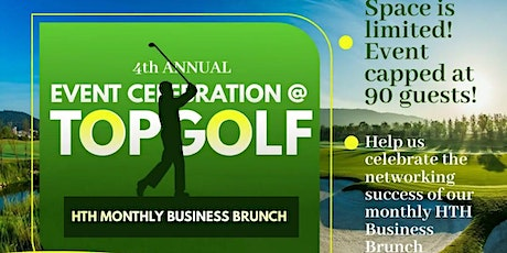 HTH Monthly Business Brunch - 4th Annual Celebration tickets