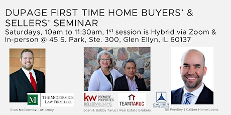 DUPAGE FIRST TIME HOME BUYERS & SELLERS SEMINAR tickets