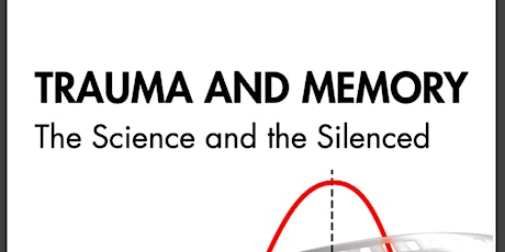 Trauma and Memory: The Science and the Silenced  - Meet the Authors tickets