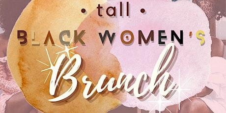 Celebrating Temi's 21st: Tall Black Women's Brunch tickets