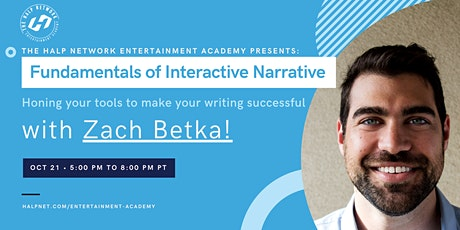 Fundamentals of Interactive Narrative // Games Writing with Zach Betka! tickets