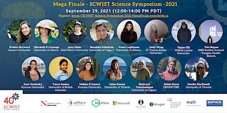 SCWIST Science Symposium, 2021 - Mega Finale tickets