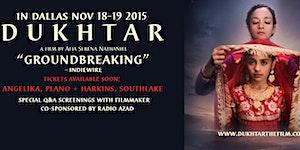 Dukhtar Southlake Screening