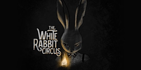 The White Rabbit Circus - Halloween Special tickets